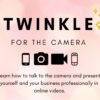 Twinkle for the camera online video skills training course london