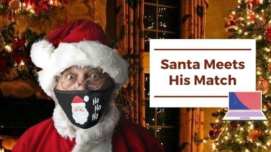 Santa Meets His Match